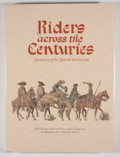 Books:Signed Editions, José Cisneros. INSCRIBED. Riders Across the Centuries: Horsemen of the Spanish Borderlands. University of Texas at E...