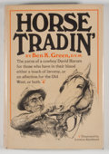 Books:Signed Editions, Ben K. Green. SIGNED. Horse Tradin'. New York: Knopf, 1967. First edition, first printing. Signed. Octavo. 304 p...