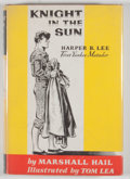 Books:Signed Editions, Marshall Hail. SIGNED. Knight in the Sun. Boston: Little, Brown, [1962]. First edition. Signed by Tom Lea. Octav...