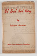 Books:Signed Editions, Walace Hawkins. SIGNED. El Sal del Rey. Austin: Texas State Historical Association, 1947. First edition. Signed ...