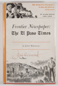 Books:Signed Editions, John Middagh. SIGNED. Frontier Newspaper: The El Paso Times. El Paso: Texas Western Press, 1958. First edition. ...