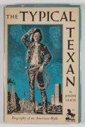 Books:Signed Editions, Joseph Leach. SIGNED AND INSCRIBED. The Typical Texan: Biography of an American Myth. Dallas: Southern Methodist...