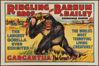 "Circus Poster ""Gargantua"" (Ringling Bros./Barnum and Bailey, 1938). One Sheet (28"" X 42"") Horizontal..."