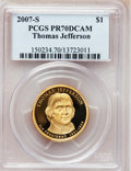 Proof Presidential Dollars, 2007-S $1 Jefferson PR70 Deep Cameo PCGS. PCGS Population (193).NGC Census: (0). Numismedia Wsl. Price for problem free N...