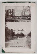 Books:First Editions, Garland R. Farmer. The Realm of Rusk County. Henderson:Henderson Times, 1951. First edition. Octavo. 223 pages. Pub...
