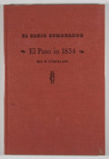 Books:First Editions, Rex Strickland. El Paso in 1854. [El Paso]: Texas WesternPress, 1969. First edition. Quarto. 44 pages. Publishe...