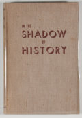 Books:First Editions, J. Frank Dobie, Mody C. Boatright, and Harry H. Ransom [editors].SIGNED. In the Shadow of History. Austin: Texa...