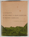 Books:First Editions, Colton Storm. A Catalogue of the Everett D. Graff Collection ofWestern Americana. Chicago: University of Chicag...