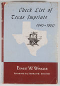 Books:First Editions, Ernest W. Winkler. Check List of Texas Imprints 1846-1860 and1861-1876. Austin: Texas State Historical Associat... (Total: 2Items)