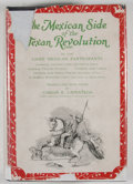 Books:First Editions, Carlos E. Castaneda [translator]. The Mexican Side of the TexanRevolution [1836] by the Mexican Participants. D...