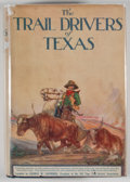 Books:First Editions, J. Marvin Hunter. The Trail Drivers of Texas. Nashville:Cokesbury Press, 1925. First edition. Octavo. 1044 pages. P...