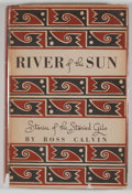 Books:First Editions, Ross Calvin. River of the Sun. Albuquerque: University ofNew Mexico Press, 1946. First edition. Octavo. 153 pages. ...