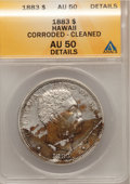 Coins of Hawaii: , 1883 $1 Hawaii Dollar--Cleaned, Corroded--ANACS. AU50 Details. NGCCensus: (21/148). PCGS Population (56/187). Mintage: 500...