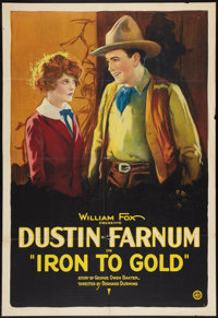 "Iron To Gold (Fox, 1922). One Sheet (27"" X 41""). Western"