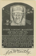 Autographs:Post Cards, Joe McCarthy Signed Black and White Plaque. Amazing black inksignature appears of the black and white Hall of Fame postcar...