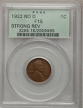 Lincoln Cents: , 1922 No D 1C Strong Reverse Fine 15 PCGS. PCGS Population(394/2680). NGC Census: (0/0). Numismedia Wsl. Price for problem...