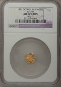 California Fractional Gold: , 1871 25C Liberty Octagonal 25 Cents, BG-714, R.3,--Holed--NGCDetails. AU. NGC Census: (0/24). PCGS Population (0/146). (...