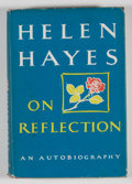 Books:First Editions, Helen Hayes. On Reflection: An Autobiography. ...