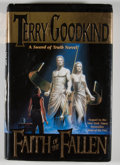 Books:Signed Editions, Terry Goodkind. Signed. Faith of the Fallen. ...