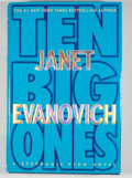 Books:Signed Editions, Janet Evanovich. Signed. Ten Big Ones....