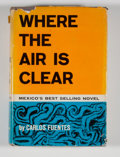 Books:First Editions, Carlos Fuentes. Where the Air Is Clear....