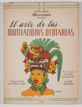 Books:First Editions, [Encyclopedia Mexicana de Arte]. El Arte de las MultilacionesDentarias....