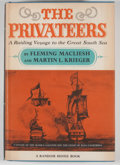 Books:First Editions, Fleming Macleish and Martin L. Krieger. The Privateers....