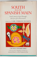 Books:First Editions, [Earl Parker Hanson, editor]. South from the SpanishMain....
