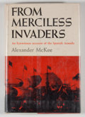 Books:First Editions, Alexander McKee. From Merciless Invaders....