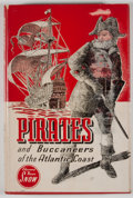 Books:First Editions, Edward Rowe Snow. Pirates and Buccaneers of the AtlanticCoast....