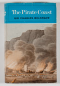Books:First Editions, Sir Charles Belgrave. The Pirate Coast....