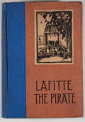 Books:First Editions, Lyle Saxon. Lafitte the Pirate....