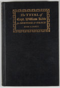Books:First Editions, Don C. Seitz. The Tryal of Capt. William Kidd for Murther &Piracy....