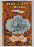 Books:First Editions, Juan Cabal. Piracy and Pirates. A History....