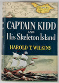 Books:First Editions, Harold T. Wilkins. Captain Kidd and his Skeleton Island....