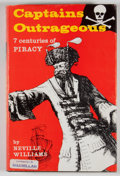 Books:First Editions, Neville Williams. Captains Outrageous. Seven Centuries ofPiracy....