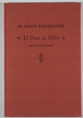 Books:Signed Editions, Rex W. Strickland. Signed. El Paso in 1854....