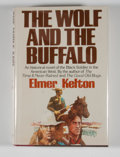 Books:Signed Editions, Elmer Kelton. Signed. The Wolf and the Buffalo. ...