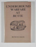 Books:First Editions, Reno H. Sales. Underground Warfare at Butte....