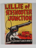 Books:Signed Editions, [Lillie Drennan, subject]. Florence Guild Bruce. Signed. Lillie of Six-Shooter Junction....