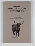 Books:Signed Editions, J. Evetts Haley. Signed. What a World of Wonder!...