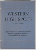 Books:First Editions, Jeff C. Dykes. Western High Spots. Reading and CollectingGuides....