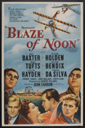 "Movie Posters:Action, Blaze of Noon (Paramount, 1947). One Sheet (27"" X 41""). Adventure.Starring Anne Baxter, William Holden, Sonny Tufts, Willia..."