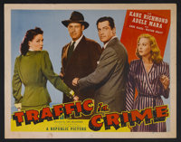 "Traffic in Crime (Republic Pictures Corporation, 1946). Half Sheet (22"" X 28"") Style B. Crime. Starring Kane R..."