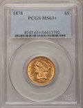 Liberty Half Eagles, 1878 $5 MS63+ PCGS....