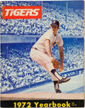 Baseball Collectibles:Publications, 1972 Detroit Tigers Team Signed Yearbook....