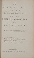 Books:First Editions, William Borthwick. An Inquiry into the Origin and Limitations ofthe Feudal Dignities of Scotland....