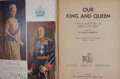 Books:First Editions, John Hammerton [editor]. Our King and Queen: A PictorialRecord of Their Lives Complete in One Volume. London: A...