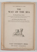 Books:First Editions, Harold Peake and Herbert John Fleure. The Way of the Sea.New Haven: Yale University Press, 1929. First edition. Oct...