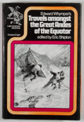 Books:First Editions, Edward Whymper. SIGNED. Travels Amongst the Great Andes of theEquator. London: Charles Knight, 1972. First edit...